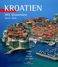 Kroatien mit Slowenien