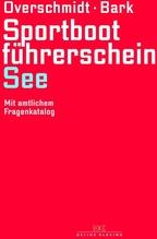 Sportbootführerschein See - Lehrbuch