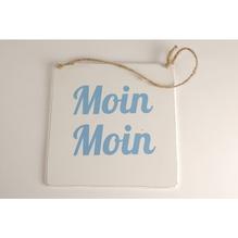 Schild MOIN MOIN 16x16/0,5cm