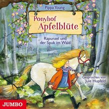 Ponyhof Apfelblüte - Rapunzel und der Spuk im Wald, 1 Audio-CD | Young, Pippa