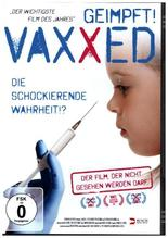 Vaxxed - Geimpft!, 1 DVD