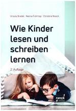 Wie Kinder lesen und schreiben lernen | Bredel, Ursula; Fuhrhop, Nanna; Noack, Christina