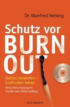 Schutz vor Burn-out, m. DVD | Nelting, Manfred