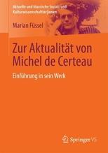 Zur Aktualität von Michel de Certeau | Füssel, Marian