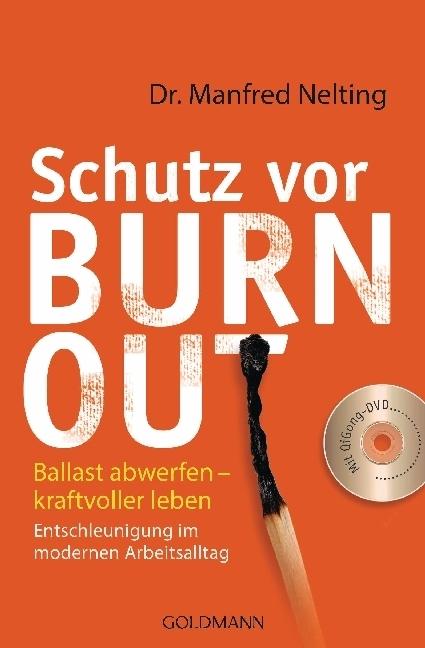 Schutz vor Burn-out, m. DVD   Nelting, Manfred