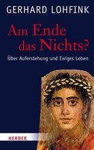 Am Ende das Nichts? | Lohfink, Gerhard
