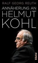 Annäherung an Helmut Kohl | Reuth, Ralf Georg