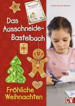 Das Ausschneide-Bastelbuch - Fröhliche Weihnachten   Küssner-Neubert, Andrea