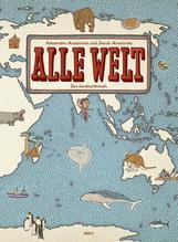 Alle Welt | Mizielinska, Aleksandra; Mizielinski, Daniel