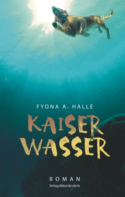 Kaiserwasser | Hallé, Fyona A.