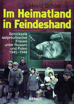 Im Heimatland in Feindeshand | Schön, Heinz