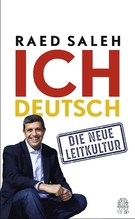 Ich deutsch | Saleh, Raed; Frenzel, Markus