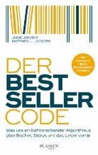 Der Bestseller-Code | Archer, Jodie; Jockers, Matthew L.