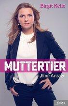 Muttertier | Kelle, Birgit
