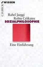 Sozialphilosophie | Jaeggi, Rahel; Celikates, Robin