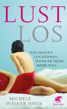 Lustlos | Davies, Michele Weiner