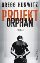 Projekt Orphan | Hurwitz, Gregg