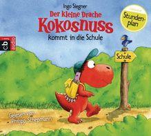 Der kleine Drache Kokosnuss kommt in die Schule, 1 Audio-CD | Siegner, Ingo