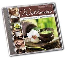 Wellness - Abschalten und Genießen, 1 Audio-CD | Various