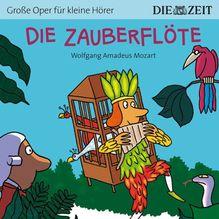 Die Zauberflöte, 1 Audio-CD | Mozart, Wolfgang Amadeus