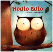 Heule Eule | Friester, Paul