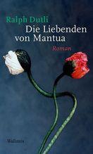 Die Liebenden von Mantua | Dutli, Ralph