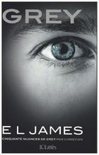 Grey - Cinquante nuances de Grey par Christian | James, E L