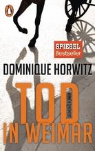 Tod in Weimar | Horwitz, Dominique