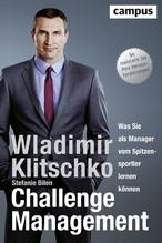 Challenge Management | Klitschko, Wladimir; Bilen, Stefanie