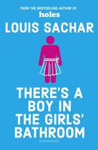 There's a Boy in the Girls' Bathroom | Sachar, Louis