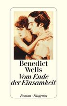 Vom Ende der Einsamkeit | Wells, Benedict