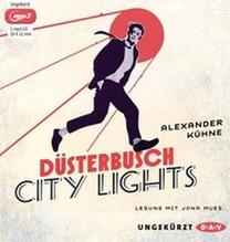 Düsterbusch City Lights, 1 MP3-CD | Kühne, Alexander