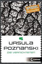 Die Vernichteten | Poznanski, Ursula