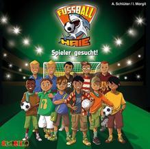 Fußball-Haie - Spieler gesucht!, Audio-CD | Schlüter, Andreas; Margil, Irene