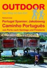 Portugal Spanien: Jakobsweg Caminho Português | Joos, Raimund