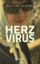 Herzvirus | Spoerri, Bettina