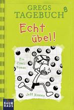 Gregs Tagebuch - Echt übel! | Kinney, Jeff