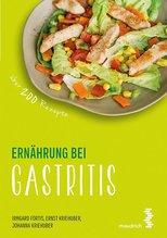 Ernährung bei Gastritis | Fortis, Irmgard; Kriehuber, Ernst; Kriehuber, Johanna