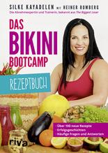 Das Bikini-Bootcamp - Rezeptbuch | Kayadelen, Silke