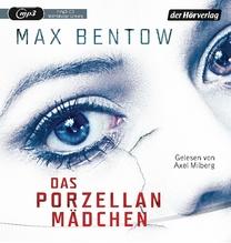 Das Porzellanmädchen, 1 MP3-CD | Bentow, Max