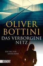 Das verborgene Netz | Bottini, Oliver