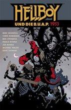 Hellboy - Hellboy und die B.U.A.P. 1953 | Mignola, Mike
