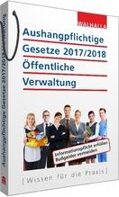 Aushangpflichtige Gesetze 2017/2018 Öffentliche Verwaltung