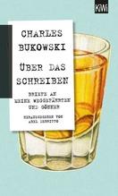 Über das Schreiben | Bukowski, Charles