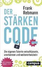 Der Stärken-Code | Rebmann, Frank