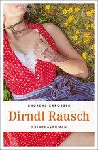 Dirndl Rausch | Karosser, Andreas
