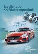Tabellenbuch Kraftfahrzeugtechnik, m. Formelsammlung