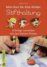 Mini-Kurs für Kita-Kinder: Stifthaltung   Naki, Stephanie