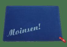 Dreckstückchen de luxe mit Aufdruck 'Moinsen!'