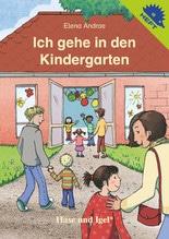 Ich gehe in den Kindergarten   Andrae, Elena